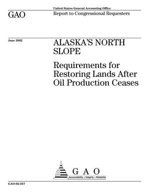 Primary view of object titled 'Alaska's North Slope: Requirements for Restoring Lands After Oil Production Ceases'.