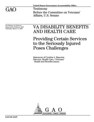 Primary view of object titled 'VA Disability Benefits and Health Care: Providing Certain Services to the Seriously Injured Poses Challenges'.