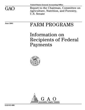 Primary view of object titled 'Farm Programs: Information on Recipients of Federal Payments'.