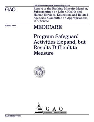 Primary view of object titled 'Medicare: Program Safeguard Activities Expand, but Results Difficult to Measure'.