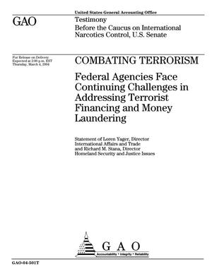 Primary view of object titled 'Combating Terrorism: Federal Agencies Face Continuing Challenges in Addressing Terrorist Financing and Money Laundering'.