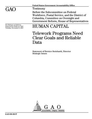 Primary view of object titled 'Human Capital: Telework Programs Need Clear Goals and Reliable Data'.