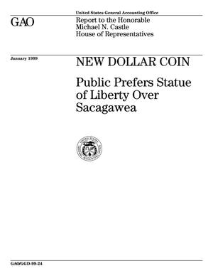 Primary view of object titled 'New Dollar Coin: Public Prefers Statue of Liberty Over Sacagawea'.