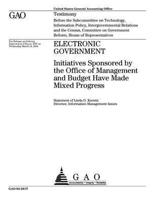 Primary view of object titled 'Electronic Government: Initiatives Sponsored by the Office of Management and Budget Have Made Mixed Progress'.