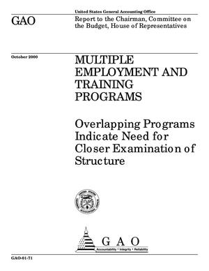 Primary view of object titled 'Multiple Employment and Training Programs: Overlapping Programs Indicate Need for Closer Examination of Structure'.