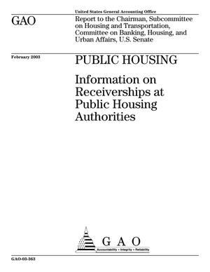Primary view of object titled 'Public Housing: Information on Receiverships at Public Housing Authorities'.