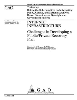 Primary view of object titled 'Internet Infrastructure: Challenges in Developing a Public/Private Recovery Plan'.