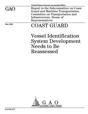 Primary view of object titled 'Coast Guard: Vessel Identification System Development Needs to Be Reassessed'.