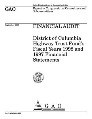 Primary view of object titled 'Financial Audit: District of Columbia Highway Trust Fund's Fiscal Years 1998 and 1997 Financial Statements'.