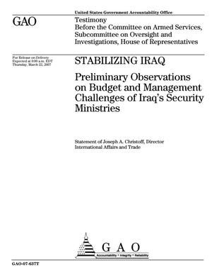 Primary view of object titled 'Stabilizing Iraq: Preliminary Observations on Budget and Management Challenges of Iraq's Security Ministries'.
