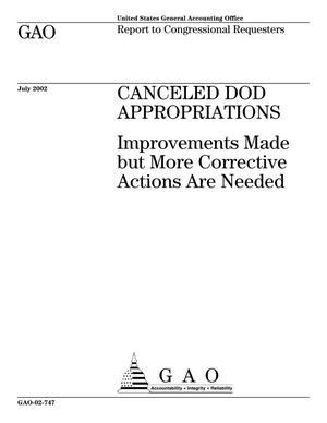 Primary view of object titled 'Canceled DOD Appropriations: Improvements Made but More Corrective Actions Are Needed'.