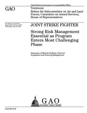 Primary view of object titled 'Joint Strike Fighter: Strong Risk Management Essential as Program Enters Most Challenging Phase'.