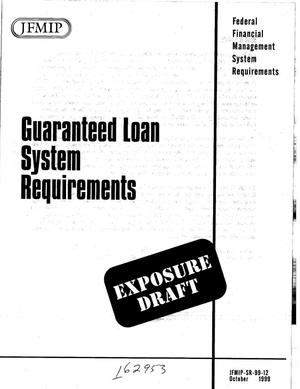 Primary view of object titled 'Guaranteed Loan System Requirements (Exposure Draft)'.