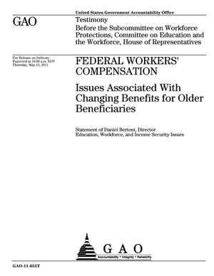 Primary view of object titled 'Federal Workers' Compensation: Issues Associated With Changing Benefits for Older Beneficiaries'.