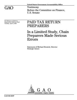 Primary view of object titled 'Paid Tax Return Preparers: In a Limited Study, Chain Preparers Made Serious Errors'.