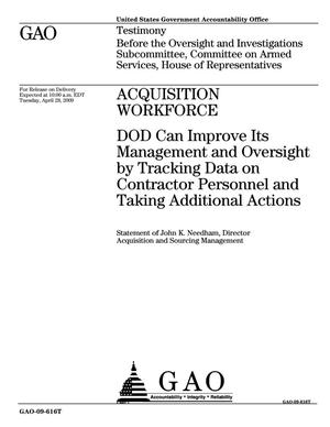 Primary view of object titled 'Acquisition Workforce: DOD Can Improve Its Management and Oversight by Tracking Data on Contractor Personnel and Taking Additional Actions'.