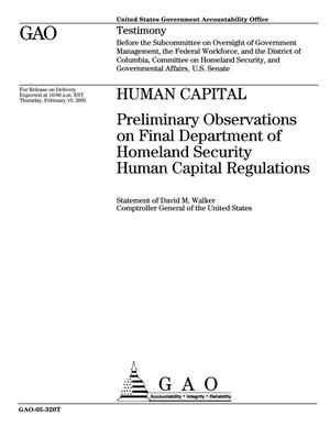 Primary view of object titled 'Human Capital: Preliminary Observations on Final Department of Homeland Security Human Capital Regulations'.