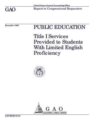 Primary view of object titled 'Public Education: Title I Services Provided to Students With Limited English Proficiency'.