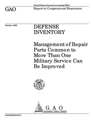 Primary view of object titled 'Defense Inventory: Management of Repair Parts Common to More Than One Military Service Can Be Improved'.