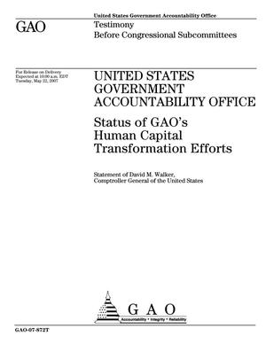 Primary view of object titled 'United States Government Accountability Office: Status of GAO's Human Capital Transformation Efforts'.