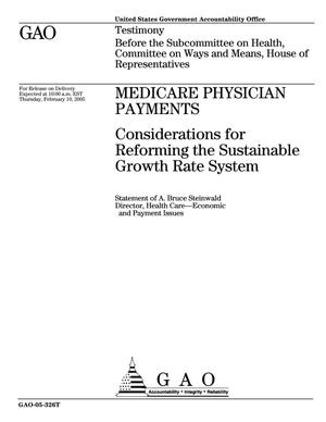 Primary view of object titled 'Medicare Physician Payments: Considerations for Reforming the Sustainable Growth Rate System'.