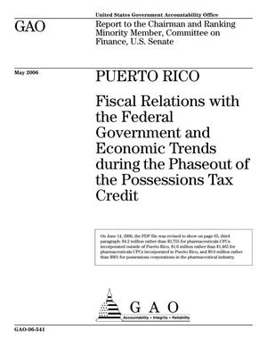 Primary view of object titled 'Puerto Rico: Fiscal Relations with the Federal Government and Economic Trends during the Phaseout of the Possessions Tax Credit'.