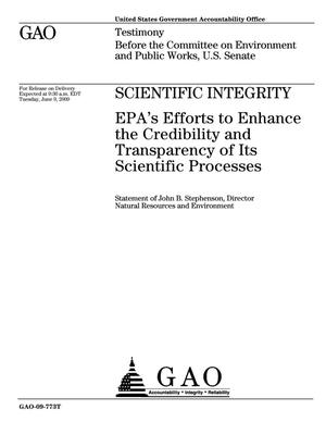 Primary view of object titled 'Scientific Integrity: EPA's Efforts to Enhance the Credibility and Transparency of Its Scientific Processes'.
