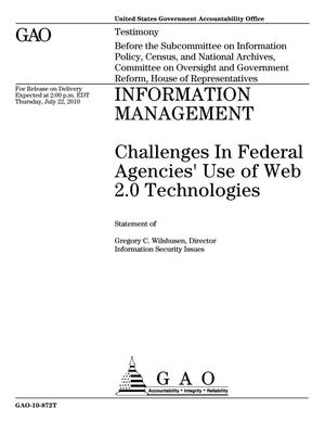 Primary view of object titled 'Information Management: Challenges In Federal Agencies' Use of Web 2.0 Technologies'.