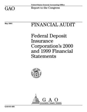 Primary view of object titled 'Financial Audit: Federal Deposit Insurance Corporation's 2000 and 1999 Financial Statements'.