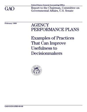 Primary view of object titled 'Agency Performance Plans: Examples of Practices That Can Improve Usefulness to Decisionmakers'.