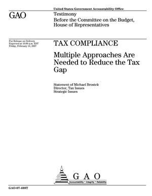 Primary view of object titled 'Tax Compliance: Multiple Approaches Are Needed to Reduce the Tax Gap'.