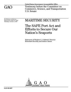 Primary view of object titled 'Maritime Security: The SAFE Port Act and Efforts to Secure Our Nation's Seaports'.