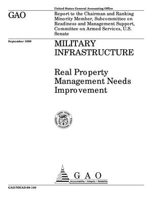 Primary view of object titled 'Military Infrastructure: Real Property Management Needs Improvement'.