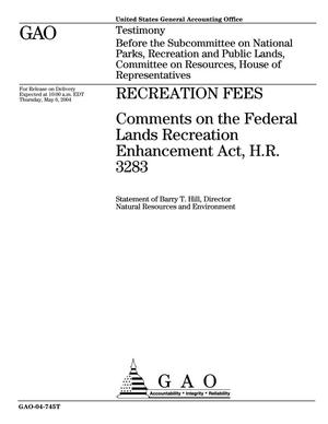 Primary view of object titled 'Recreation Fees: Comments on the Federal Lands Recreation Enhancement Act, H.R. 3283'.
