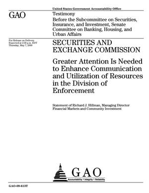 Primary view of object titled 'Securities and Exchange Commission: Greater Attention Is Needed to Enhance Communication and Utilization of Resources in the Division of Enforcement'.