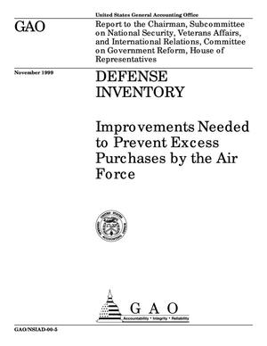 Primary view of object titled 'Defense Inventory: Improvements Needed to Prevent Excess Purchases by the Air Force'.