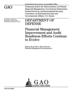 Primary view of object titled 'Department of Defense: Financial Management Improvement and Audit Readiness Efforts Continue to Evolve'.
