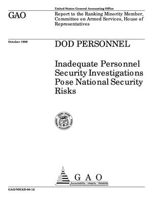 Primary view of object titled 'DOD Personnel: Inadequate Personnel Security Investigations Pose National Security Risks'.