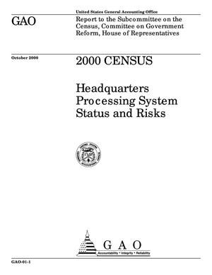 Primary view of object titled '2000 Census: Headquarters Processing System Status and Risks'.