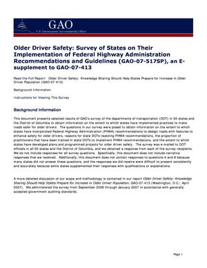 Primary view of object titled 'Older Driver Safety: Survey of States on Their Implementation of Federal Highway Administration Recommendations and Guidelines (GAO-07-517SP), an E-supplement to GAO-07-413'.