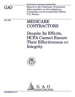 Primary view of object titled 'Medicare Contractors: Despite Its Efforts, HCFA Cannot Ensure Their Effectiveness or Integrity'.