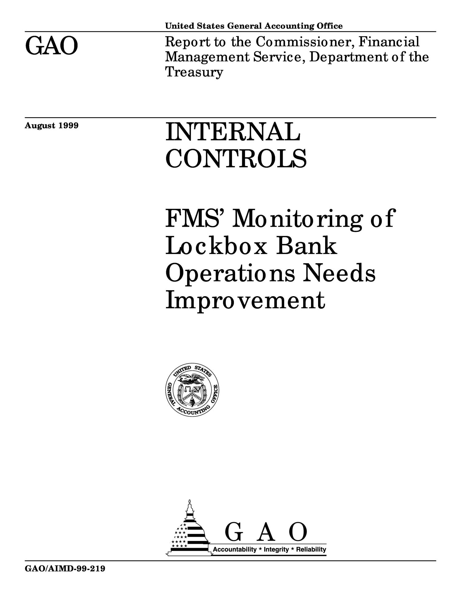 Internal Controls: FMS' Monitoring of Lockbox Bank Operations Needs Improvement                                                                                                      [Sequence #]: 1 of 16