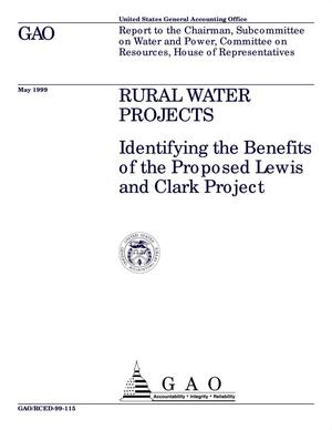 Primary view of object titled 'Rural Water Projects: Identifying the Benefits of the Proposed Lewis and Clark Project'.