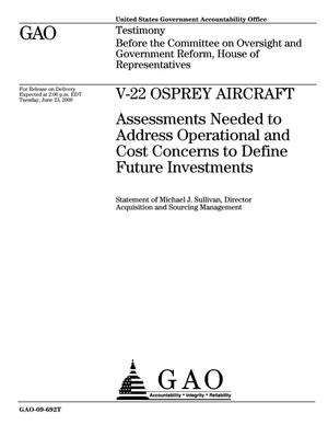 Primary view of object titled 'V-22 Osprey Aircraft: Assessments Needed to Address Operational and Cost Concerns to Define Future Investments'.