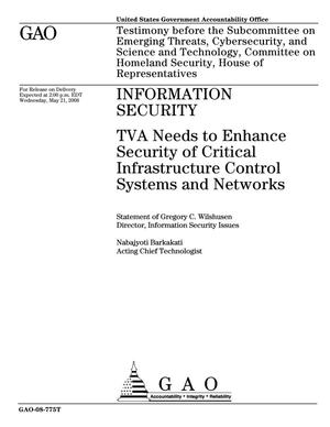 Primary view of object titled 'Information Security: TVA Needs to Enhance Security of Critical Infrastructure Control Systems and Networks'.