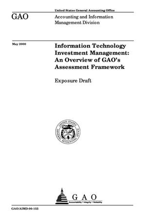 Primary view of object titled 'Information Technology Investment Management: An Overview of GAO's Assessment Framework (Exposure Draft)'.
