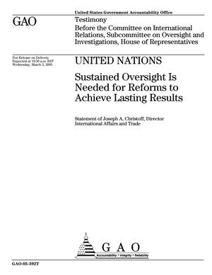 Primary view of object titled 'United Nations: Sustained Oversight Is Needed for Reforms to Achieve Lasting Results'.
