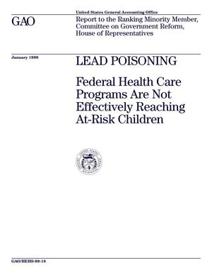 Primary view of object titled 'Lead Poisoning: Federal Health Care Programs Are Not Effectively Reaching At-Risk Children'.