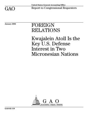 Primary view of object titled 'Foreign Relations: Kwajalein Atoll Is the Key U.S. Defense Interest in Two Micronesian Nations'.
