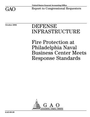Primary view of object titled 'Defense Infrastructure: Fire Protection at Philadelphia Naval Business Center Meets Response Standards'.
